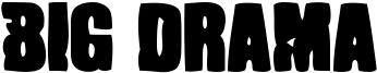 Big Drama Font