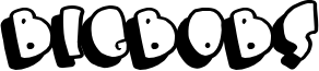 Bigbobs Font