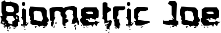 Biometric Joe Font