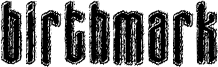 Birthmark Font