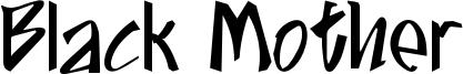 Black Mother Font