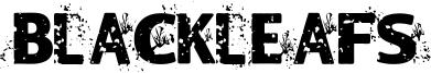 Blackleafs Font