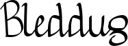 Bleddug Font