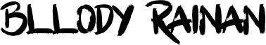 Bllody Rainan Font