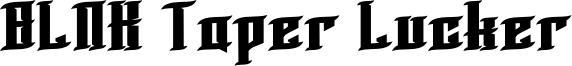 BLNK Taper Lucker Font