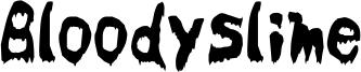 Bloodyslime Font