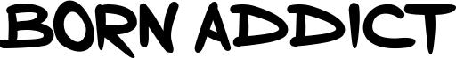 Born Addict Font
