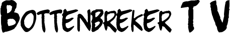 Bottenbreker T.V. Font