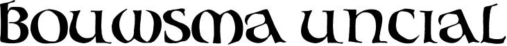Bouwsma Uncial Font