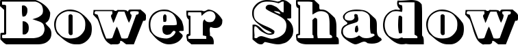 Bower Shadow Font