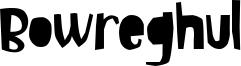 Bowreghul Font