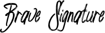 Brave Signature Font
