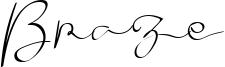 Braze Font