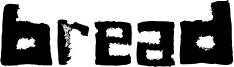 Bread Font