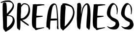 Breadness Font