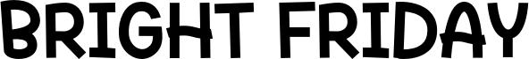 Bright Friday Font