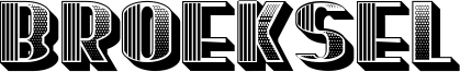 Broeksel Font