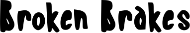 Broken Brakes Font