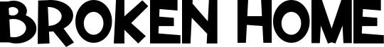Broken Home Font