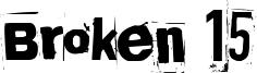 Broken 15 Font