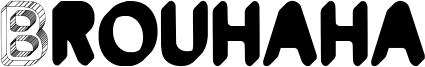 Brouhaha Font