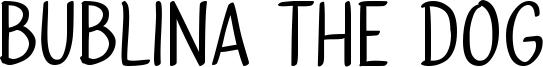 Bublina the Dog Font