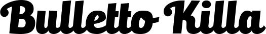 Bulletto Killa Font