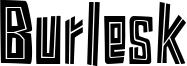 Burlesk Font