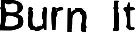 Burn It Font