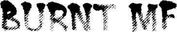 Burnt MF Font