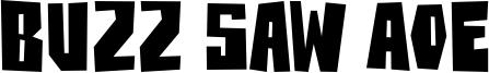 Buzz Saw AOE Font