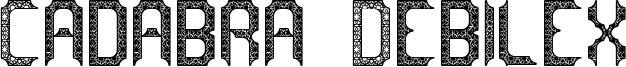 Cadabra Debilex Font