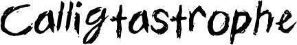Calligtastrophe Font