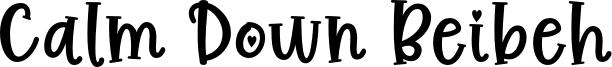 Calm Down Beibeh Font