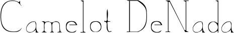 Camelot DeNada Font