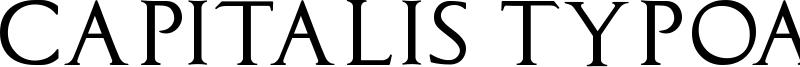Capitalis TypOasis Font