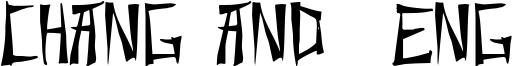 Chang and  Eng Font