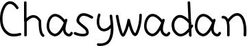 Chasywadan Font