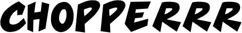 Chopperrr Font