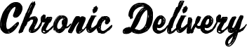 Chronic Delivery Font