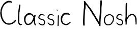 Classic Nosh Font
