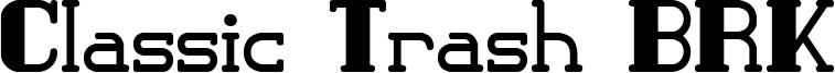 Classic Trash BRK Font