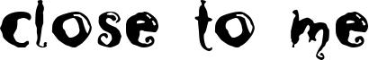 Close to me Font