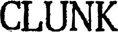 Clunk Font