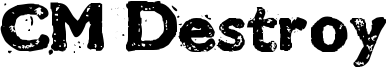CM Destroy Font
