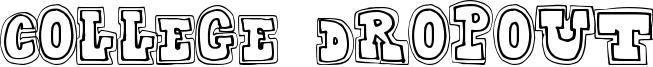 College Dropout Font