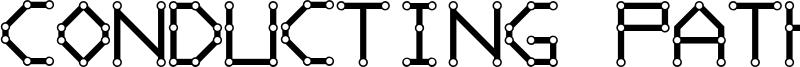 Conducting Paths Font