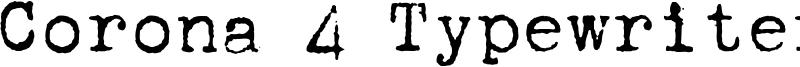 Corona 4 Typewriter Font