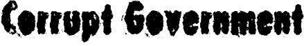 Corrupt Government Font