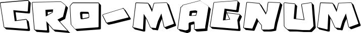 Cro-Magnum Font